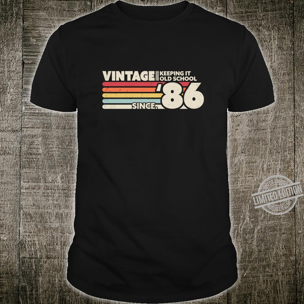1986 Vintage, Keeping It Old School Since '86 Retro Birthday Shirt