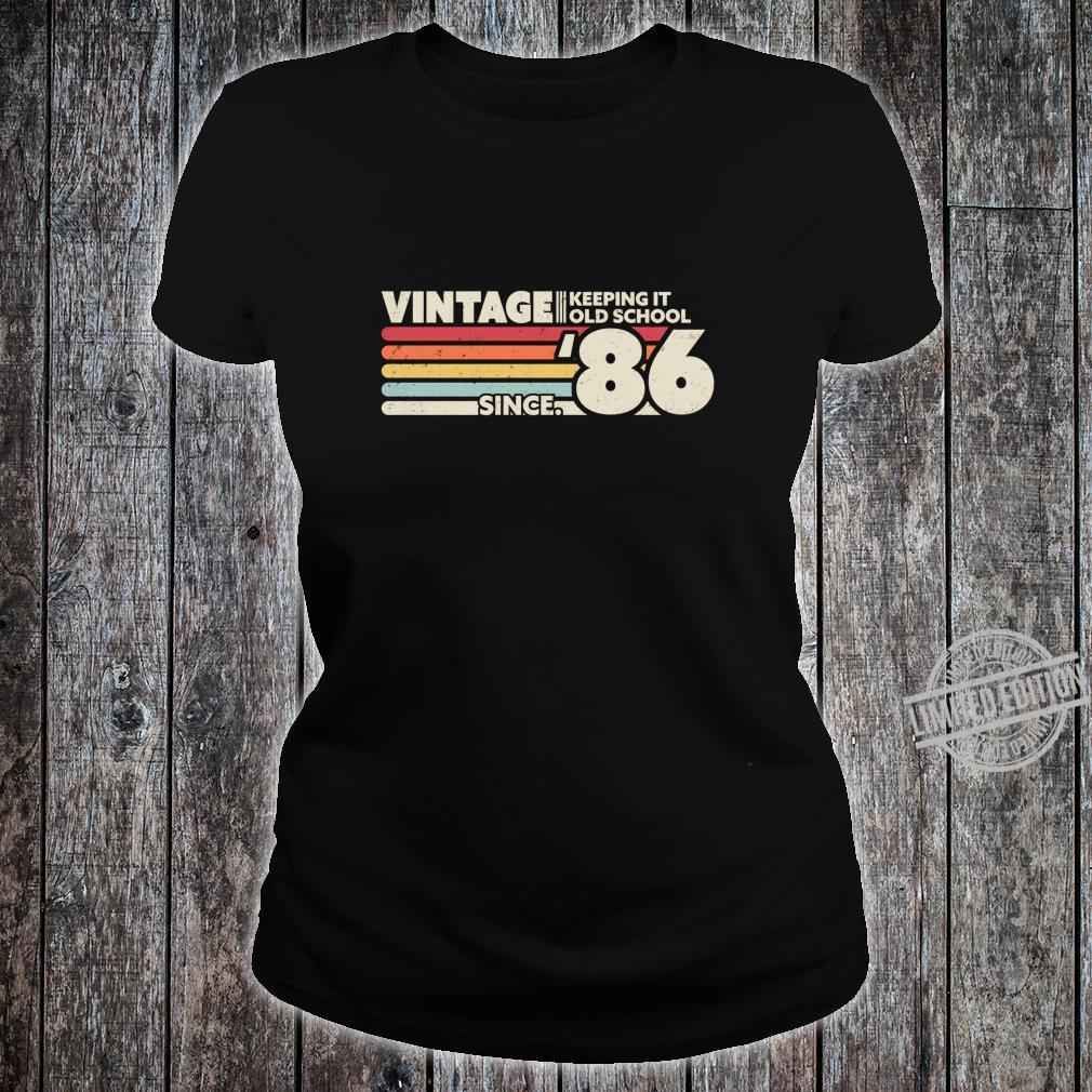 1986 Vintage, Keeping It Old School Since '86 Retro Birthday Shirt ladies tee