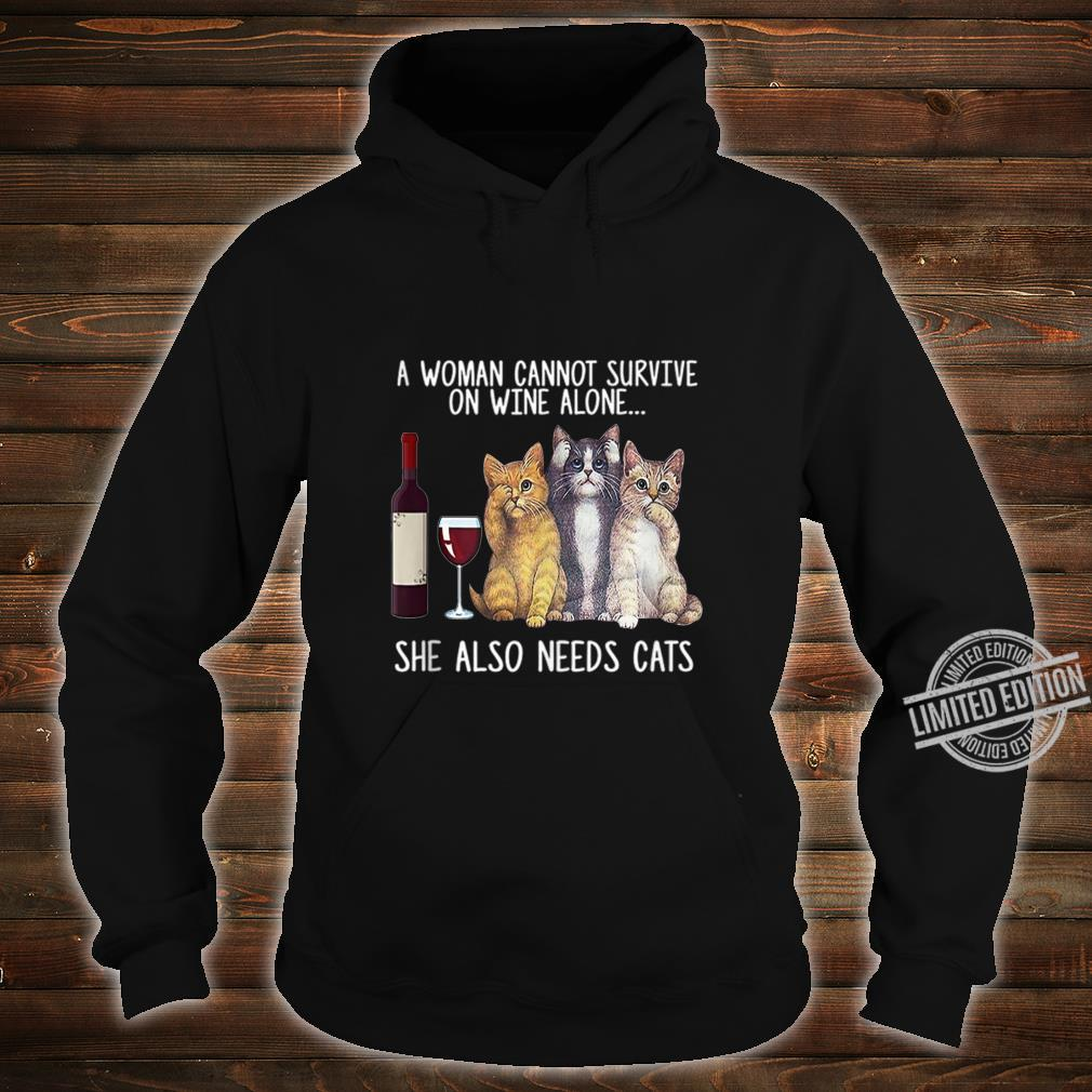 A Cannot Survive On Wine Alone She Also Needs Cat Shirt hoodie