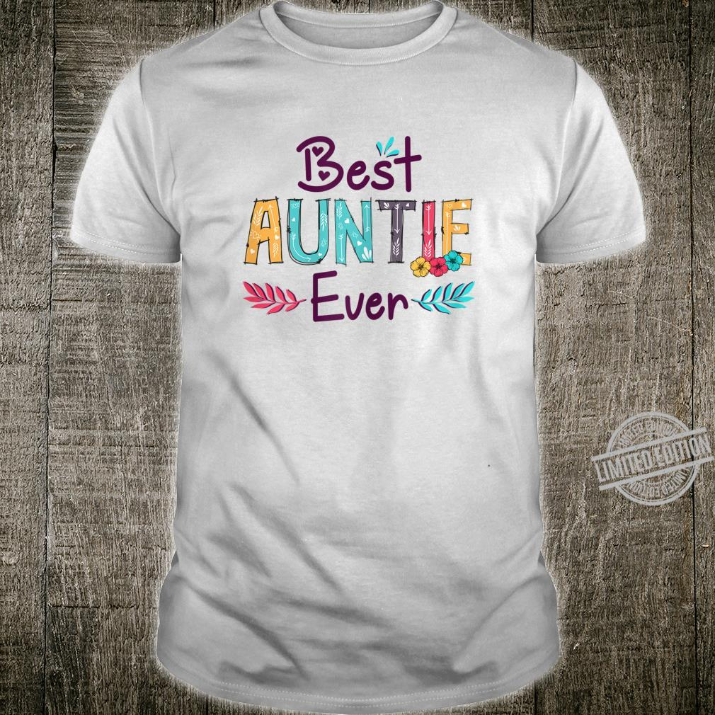 Womens Best Auntie Ever Mother's Day Aunt Shirt