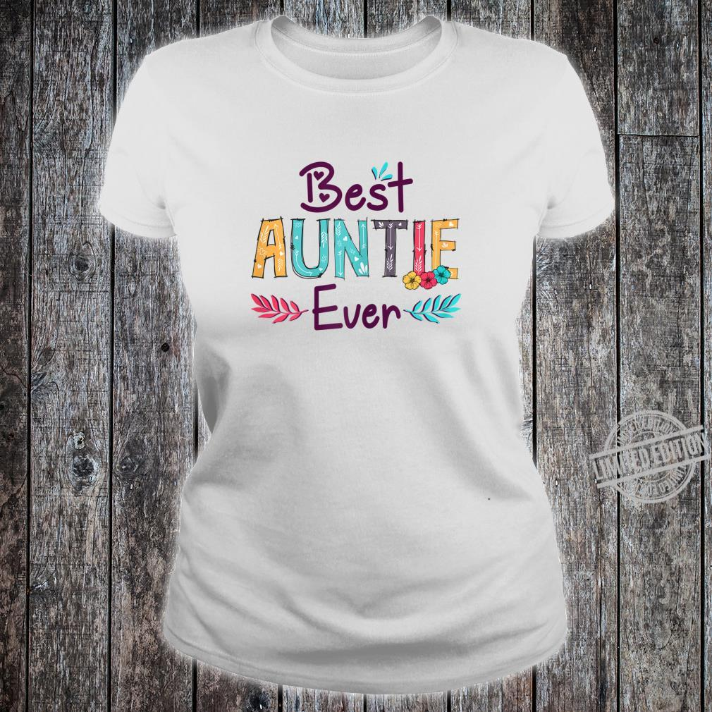 Womens Best Auntie Ever Mother's Day Aunt Shirt ladies tee
