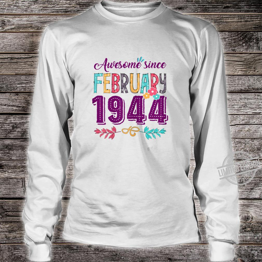 Womens Birthday Floral For Girls Born In February 1944 Shirt long sleeved