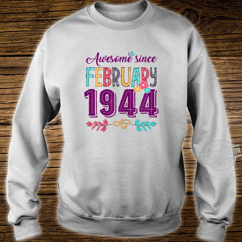 Womens Birthday Floral For Girls Born In February 1944 Shirt sweater